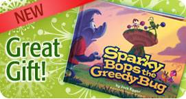 25% OFF Sparky Bops the Greedy Bug